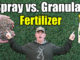 spray vs. granular fertilizers
