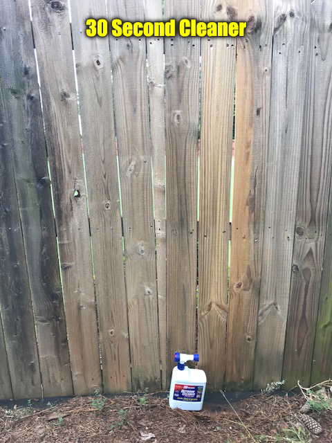 30 second cleaner on fence
