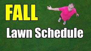 fall lawn schedule